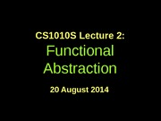 CS1010S-lec2-Functional Abstraction