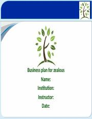 Business plan for zealous ppt.ppt