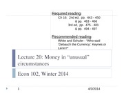 Lecture 21 Money in Unusual Times