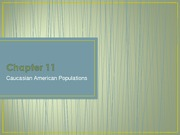 Chapter 11 Caucasian American Populations
