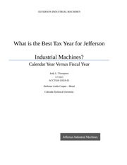 What is the Best Tax Year for Jefferson Industrial Machines