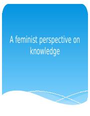 A+feminist+perspective+on+knowledge (1).pptx