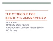 Soc3AC Principles of Sociology: Struggle for Identity in Asian-America Lecture