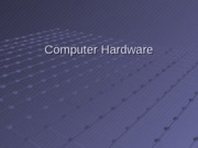 Hardware_Powerpoint_Spring_2011_Outline