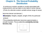 Ch 6 The Normal Probability Distribution