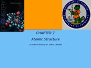 CH7 Atomic Structure