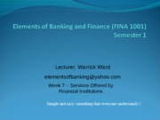 Elements_of_Banking_and_Finance_FINA_1001_-_Week_7_09-10_