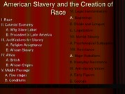 American_Slavery_and_the_Creation_of_Race