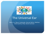 The Universal Ear (Final)