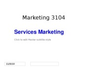 F10 MKTG 3104 Student 12. Services Marketing