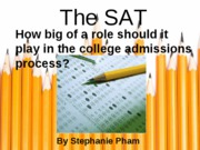 The SAT and the College Admissions Process