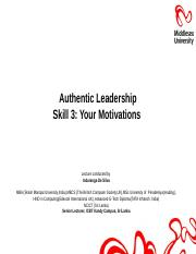Lecture 14 Authentic Leadership Skill 3 - Motivations