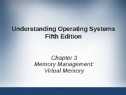 Lecture 03 - Memory Management, Virtual Memory