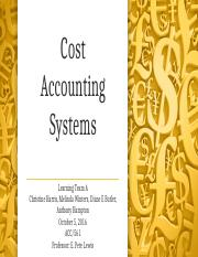 ACC 561 Week 4 Team A Cost Accounting Systems Presentation (1)