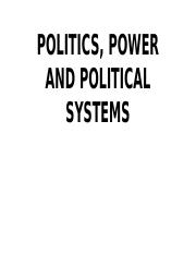 POLITICS, POWER AND POLITICAL SYSTEMS