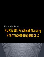 NURS218 Gastrointestinal System STUDENT VIEW copy.pptx