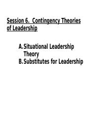 Session 8- Situational Contingency Theories of Leadership