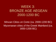 WEEK 3_Bronze Age Aegean_2000-1200