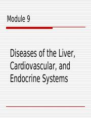 Module 9  Liver, Cardiovascular, and Endocrine Systems-1