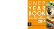 271711631-UNEP-Year-Book-2014-Emerging-Issues-in-Our-Global-Environment-UNEP-YearBook-2014