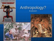 2.Anthropology is
