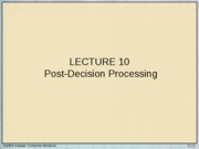 Lecture 10 - Post Decision Processing