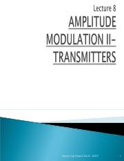 Lecture 8 AMPLITUDE MODULATION II-TRANSMITTERS
