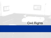 Chapter 17 - Civil Rights