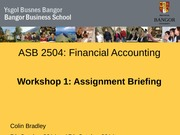 ASB 2504 Workshop 1 2014 Assignment Briefing