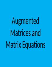 augmented matrices and matrix equations.pptx