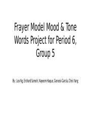 Frayer Model Mood & Tone Words Project for Period 6, Group 5.pptx