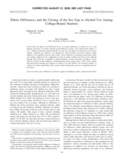 Ethnic Differences and the Closing of the Sex Gap in Alcohol Use Among  College-Bound Students