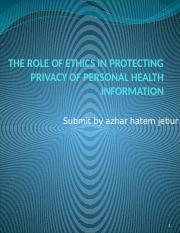 THE ROLE OF ETHICS IN PROTECTING PRIVACY OF