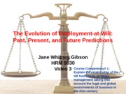 Video 3 The Evolution of Employment-at-Will