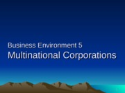 Business Environment 5(MNC,s)(1)
