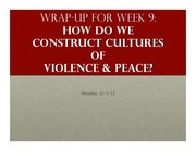 wk 9 wrap up constructing violent and peaceful societies
