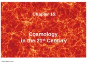 Ch 15 (Cosmology in the 21st Century)