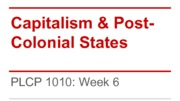 PLCP1010+10-10-+Capitalism+and+Post-Colonial+States