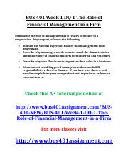 BUS 401 Week 1 DQ 1 The Role of Financial Management in a Firm.doc