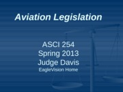 Aviation Legislation Class 3 Spring '13
