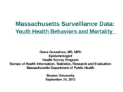 Lecture 6 Massachusetts Surveillance Data_Sept 2012_9-24-12