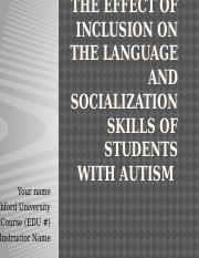 The effect of inclusion on the language and socialization   skills of students with autism