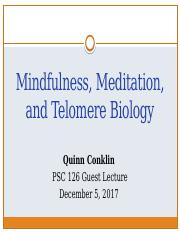 Lecture 17 2nd hour. Guest lecture - Meditation, Mindfulness & Telomeres.pptx