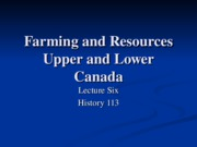 HIS113-6 Farming and Resources- Upper and Lower Canada
