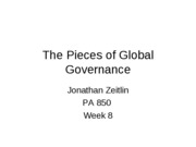 Wk 8 The Pieces of Global Governance