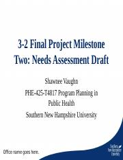 3-2 Final Project Milestone Two Needs Assessment Draft (1).ppt