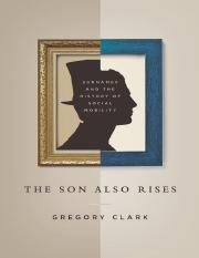 (Princeton economic history of the Western world) Clark, Gregory-The son also rises _ surnames and t