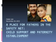 12.1 Fathering Policies--Fall 2010.ppt