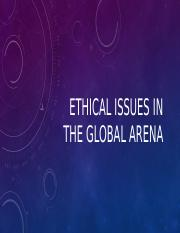 4 Ethical issues in the global arena.pptx