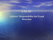 Auditor Responsibility for Fraud Detection SAS.99